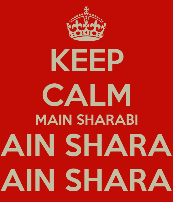 KEEP CALM MAIN SHARABI MAIN SHARABI MAIN SHARABI