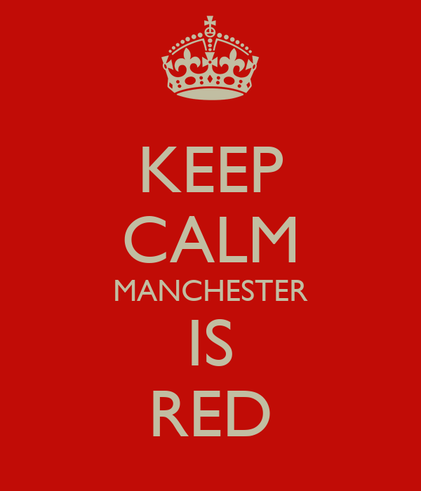 KEEP CALM MANCHESTER IS RED