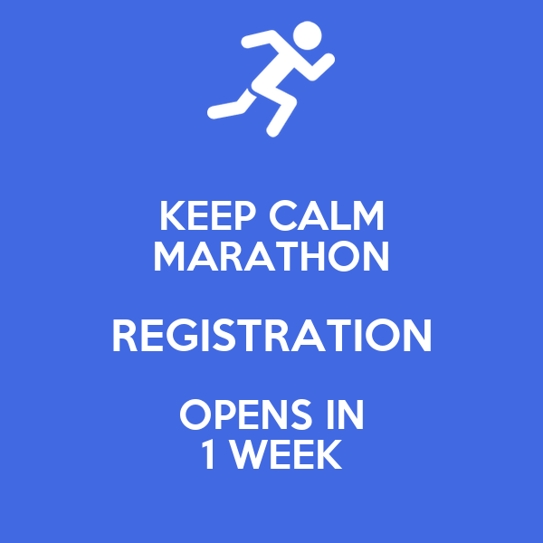 KEEP CALM MARATHON REGISTRATION OPENS IN 1 WEEK