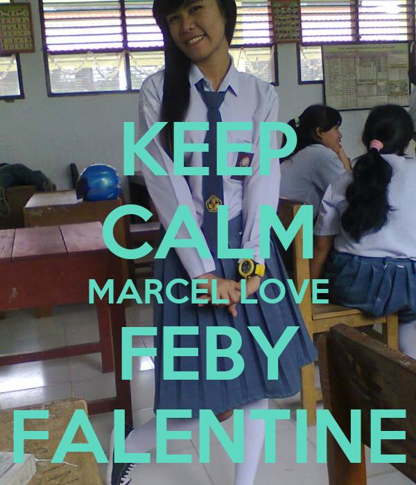 KEEP CALM MARCEL LOVE FEBY FALENTINE