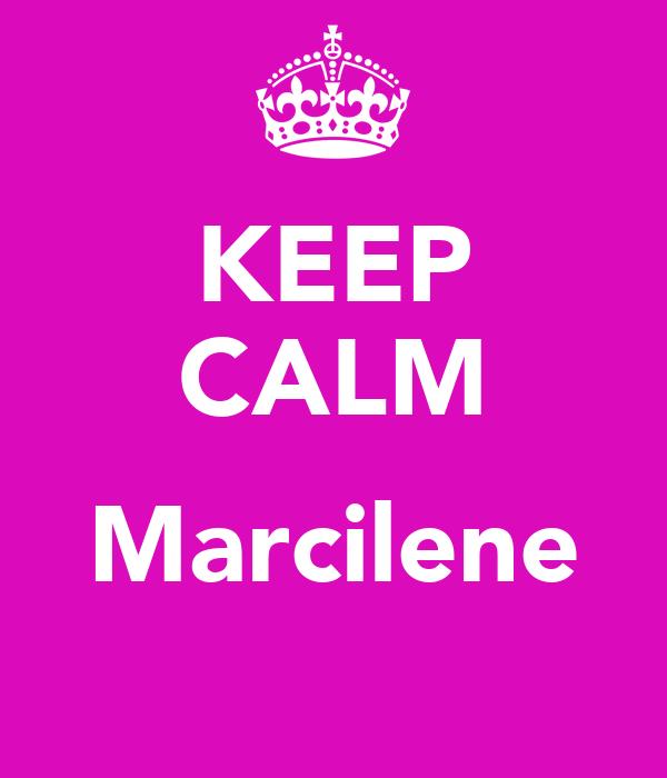 KEEP CALM  Marcilene