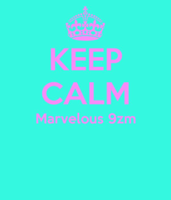 KEEP CALM Marvelous 9zm
