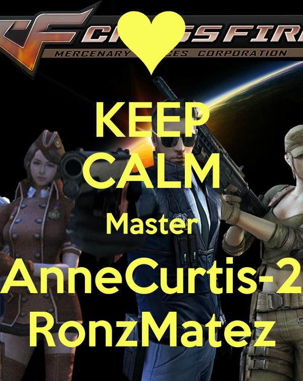 KEEP CALM Master AnneCurtis-2 RonzMatez