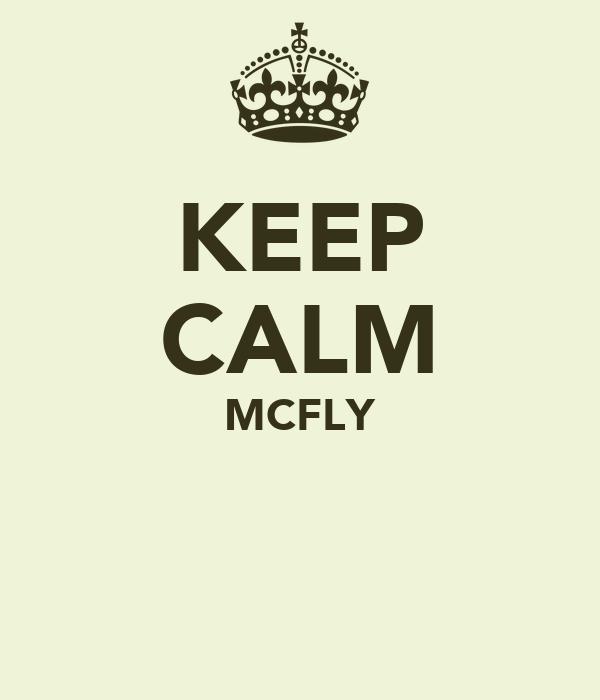 KEEP CALM MCFLY