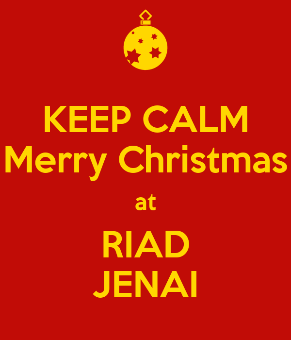 KEEP CALM Merry Christmas at RIAD JENAI