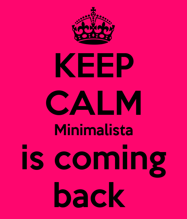 KEEP CALM Minimalista is coming back