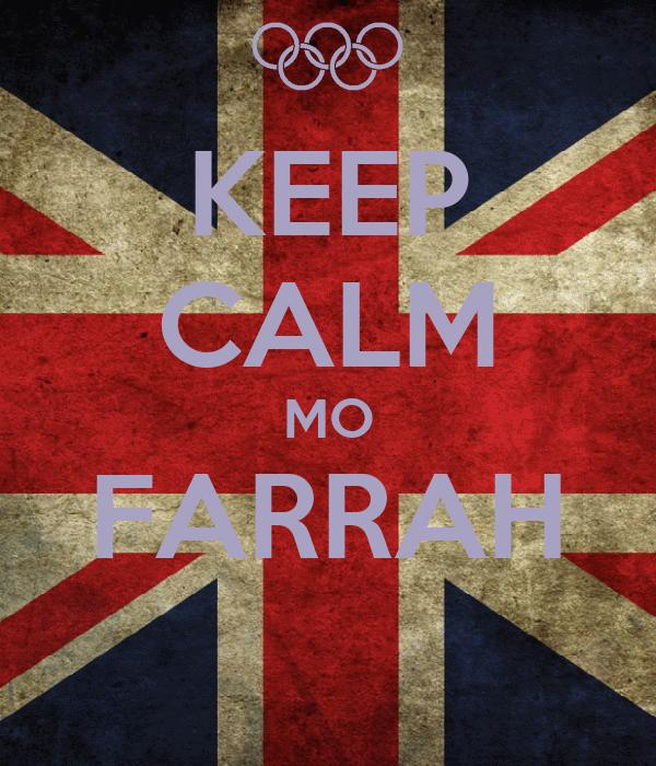 KEEP CALM MO FARRAH