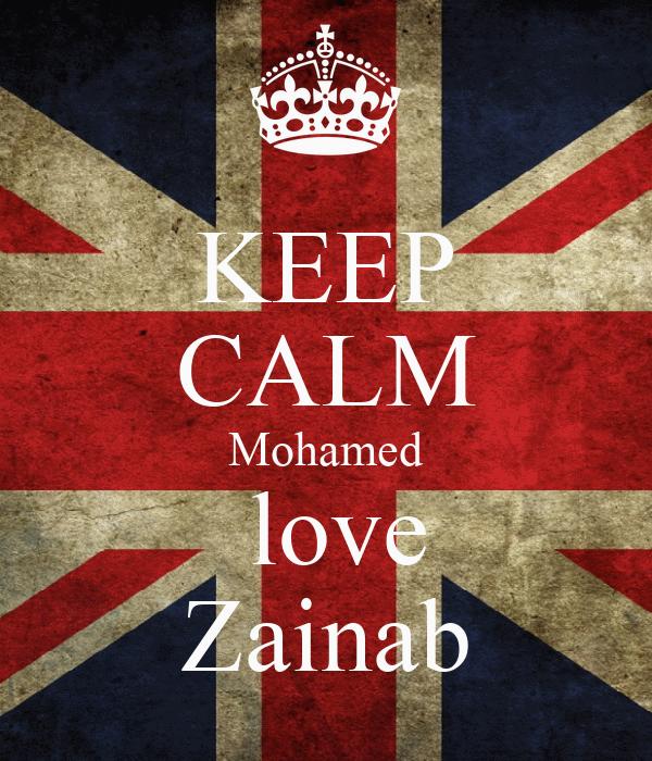 KEEP CALM Mohamed  love Zainab