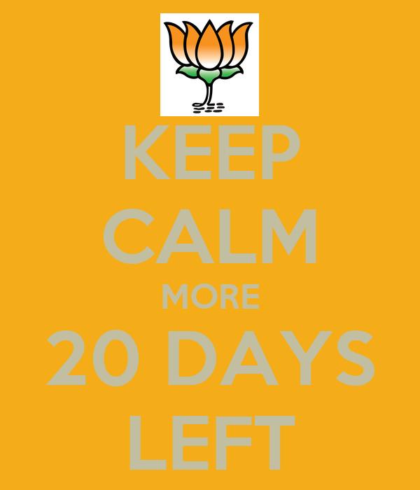 KEEP CALM MORE 20 DAYS LEFT