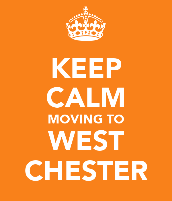 KEEP CALM MOVING TO WEST CHESTER