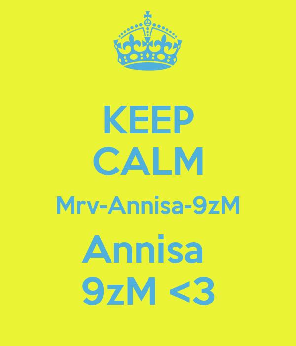 KEEP CALM Mrv-Annisa-9zM Annisa  9zM <3