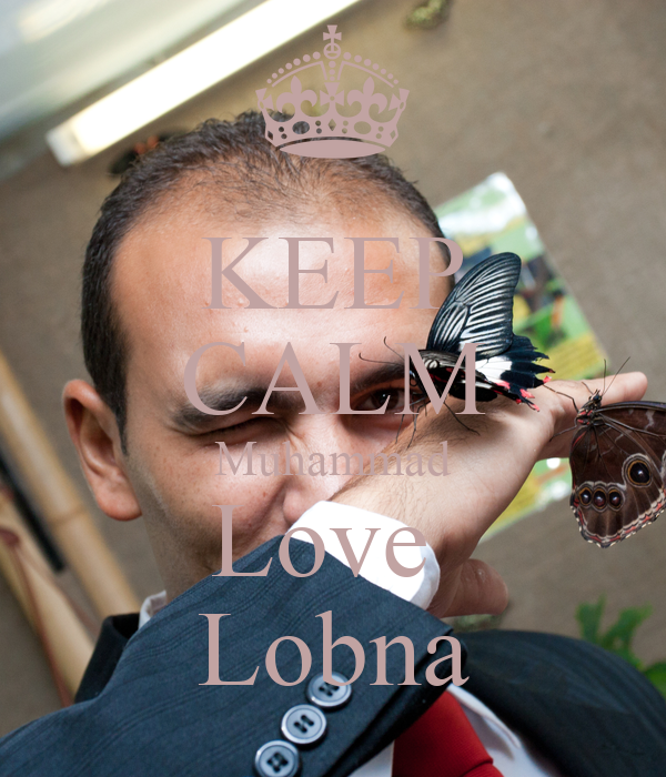 KEEP CALM Muhammad Love  Lobna
