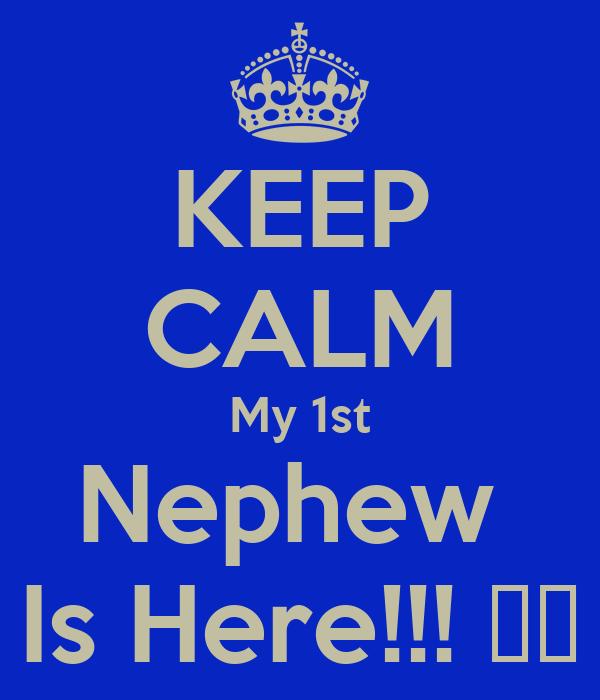 KEEP CALM My 1st Nephew  Is Here!!! 🙏🙏