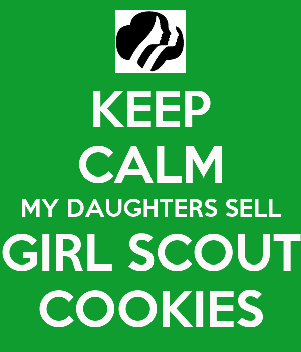 keep calm my daughters sell girl scout cookies poster