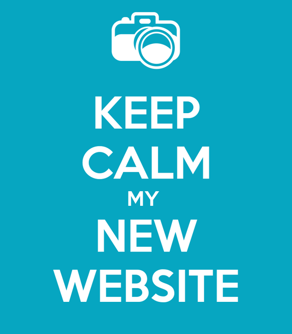 KEEP CALM MY  NEW WEBSITE