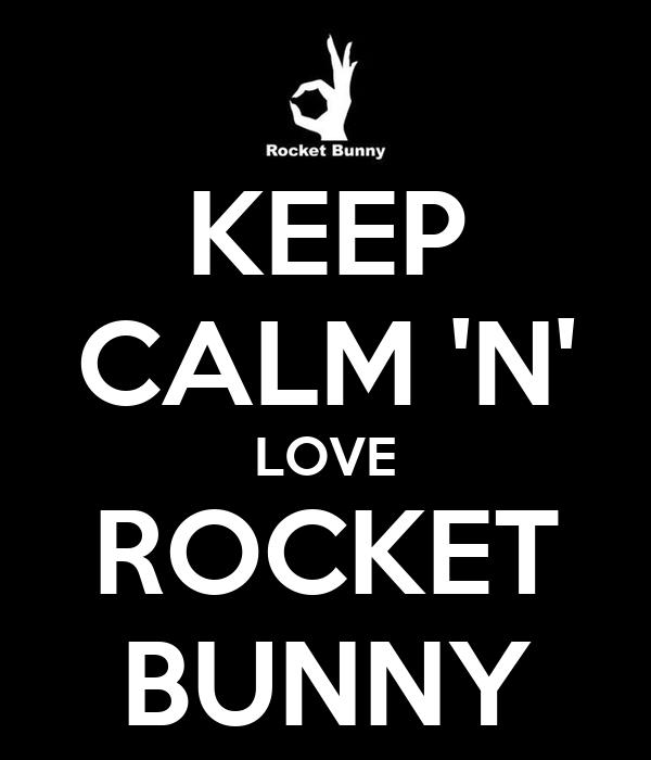 KEEP CALM 'N' LOVE ROCKET BUNNY