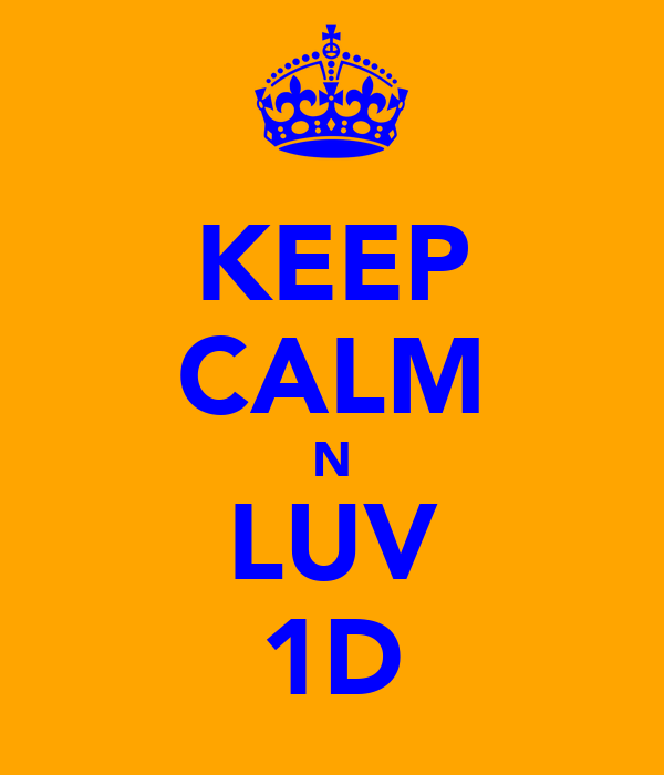 KEEP CALM N LUV 1D