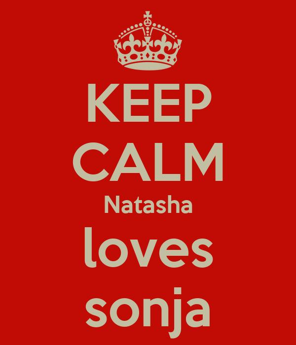 KEEP CALM Natasha loves sonja