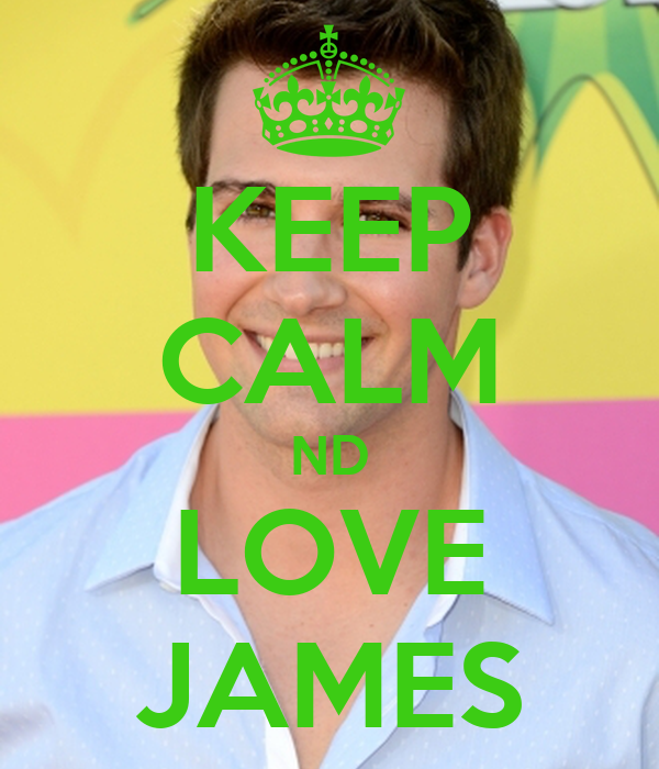 KEEP CALM ND LOVE JAMES
