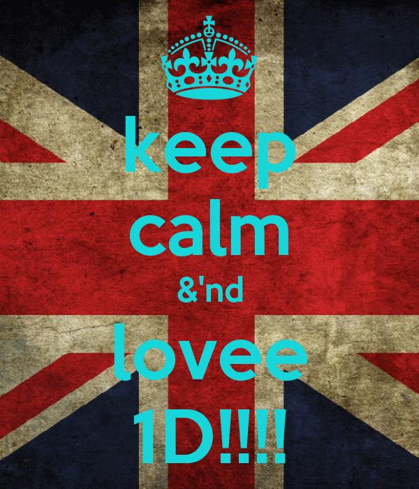 keep calm &'nd lovee 1D!!!!