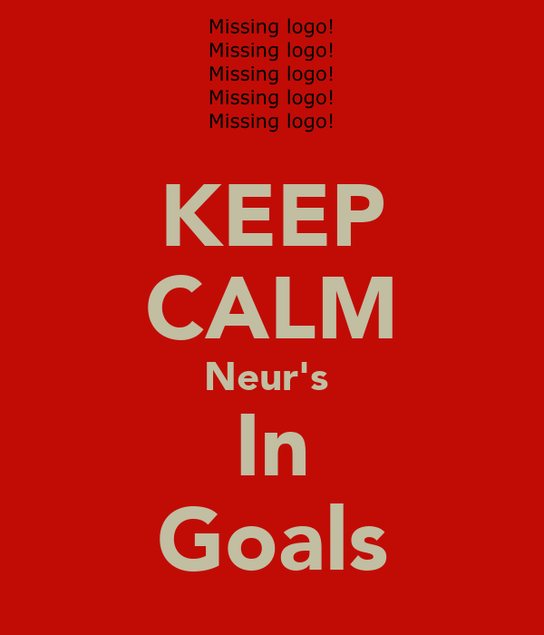 KEEP CALM Neur's  In Goals