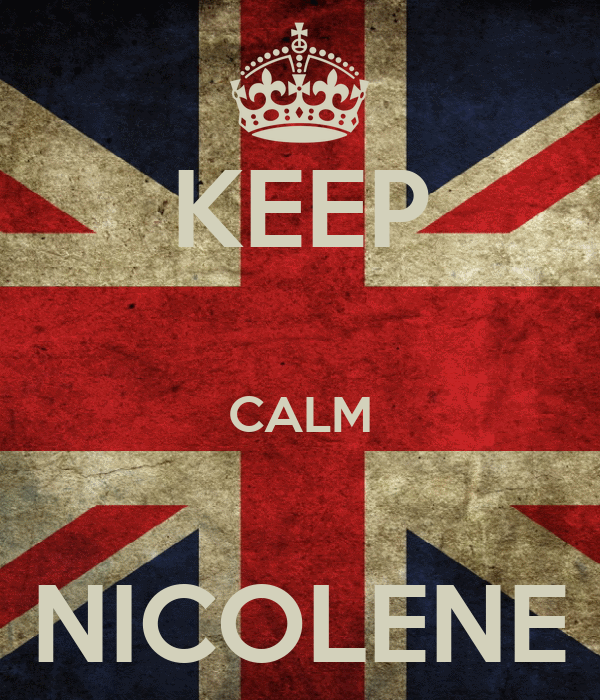 KEEP  CALM  NICOLENE
