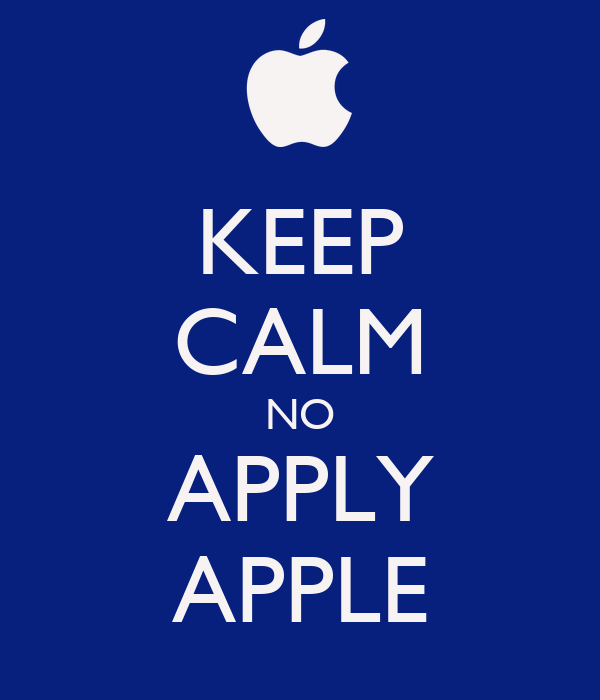 KEEP CALM NO APPLY APPLE