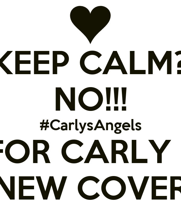KEEP CALM? NO!!! #CarlysAngels WAIT FOR CARLY ROSE'S NEW COVER
