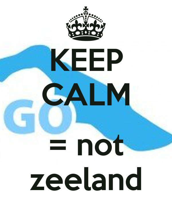 KEEP CALM  = not zeeland