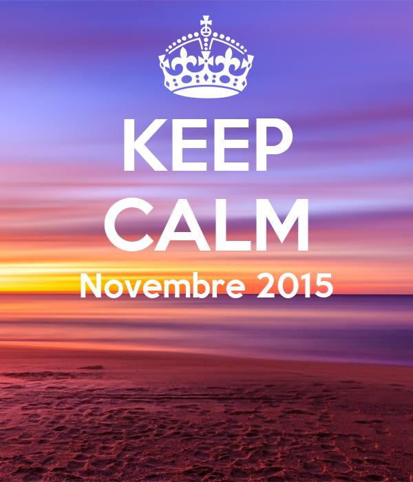 KEEP CALM Novembre 2015