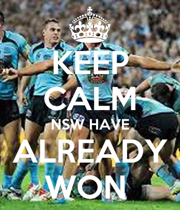 KEEP CALM NSW HAVE ALREADY WON