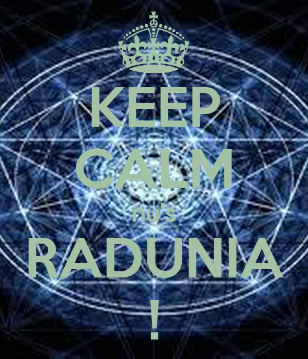 KEEP CALM nu's RADUNIA !