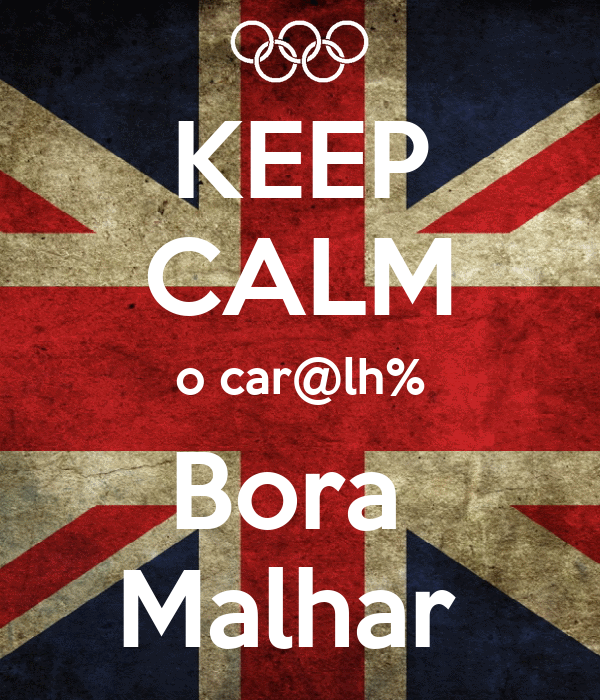 KEEP CALM o car@lh% Bora  Malhar