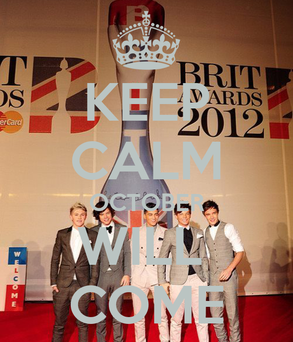 KEEP CALM OCTOBER WILL  COME