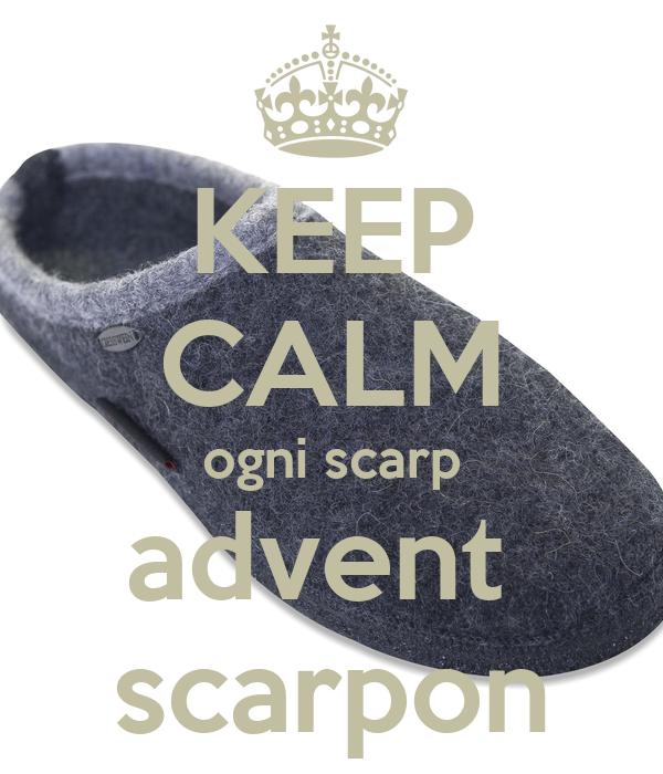 KEEP CALM ogni scarp advent  scarpon