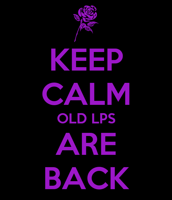 KEEP CALM OLD LPS ARE BACK