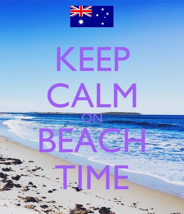 KEEP CALM ON BEACH TIME