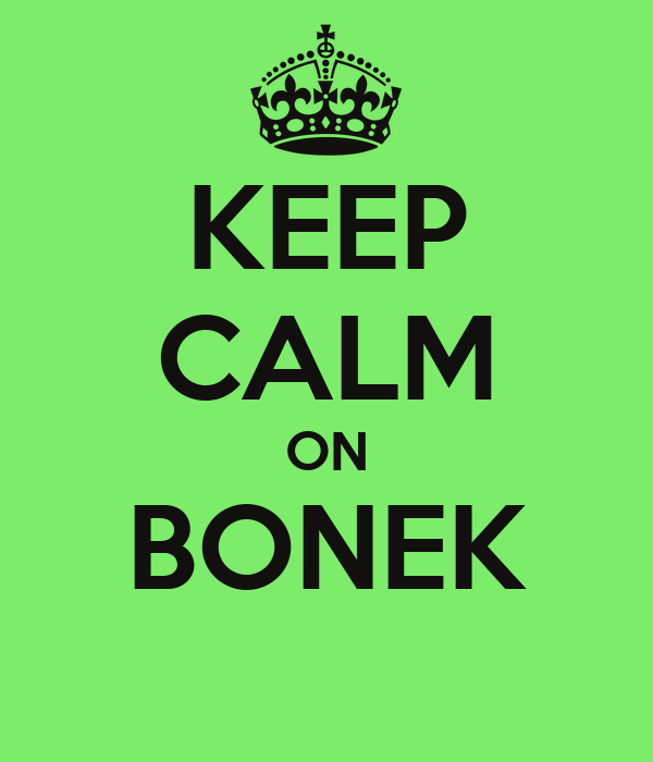 KEEP CALM ON BONEK