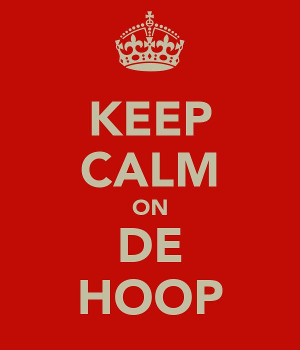 KEEP CALM ON DE HOOP