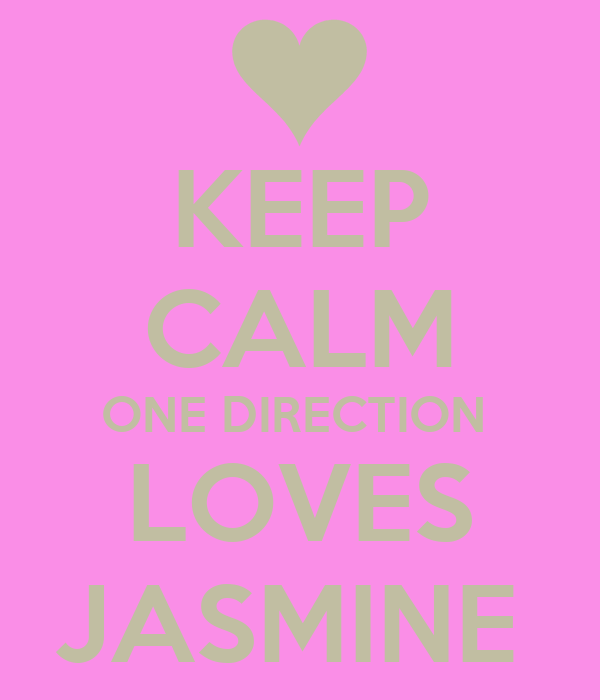 KEEP CALM ONE DIRECTION  LOVES JASMINE