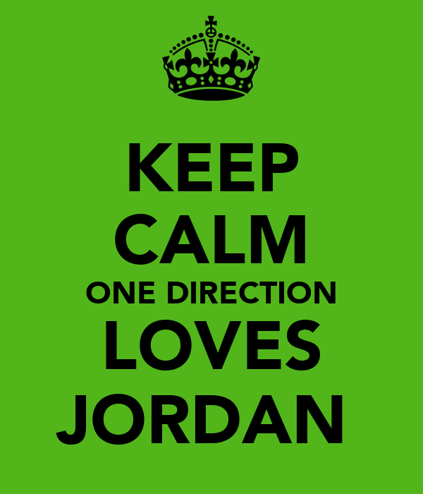 KEEP CALM ONE DIRECTION LOVES JORDAN