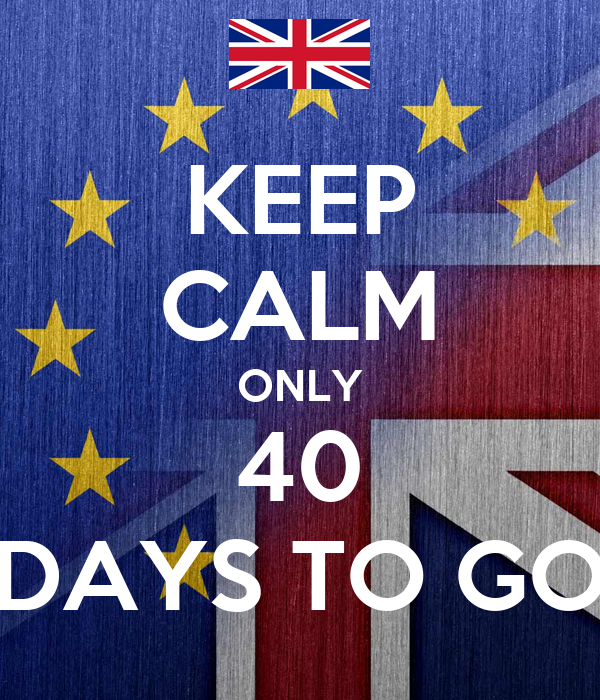 KEEP CALM ONLY 40 DAYS TO GO