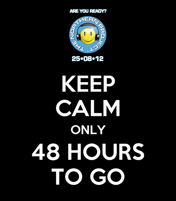 KEEP CALM ONLY 48 HOURS TO GO