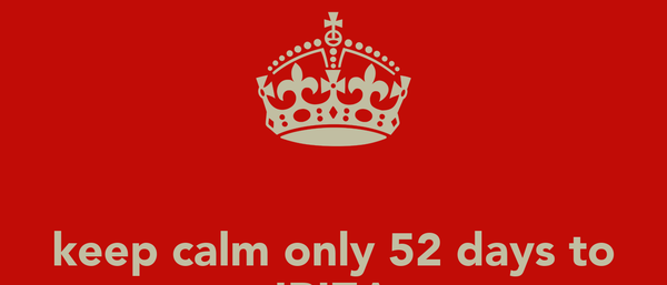 keep calm only 52 days to IBIZA