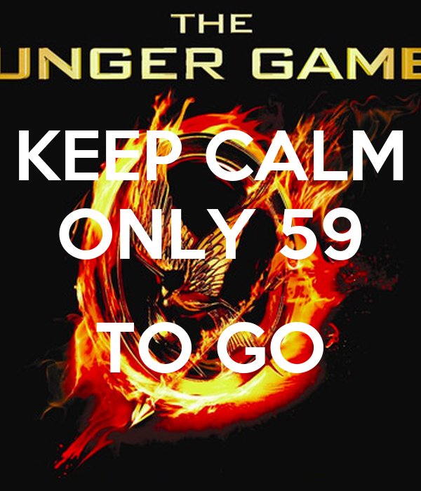 KEEP CALM ONLY 59  TO GO