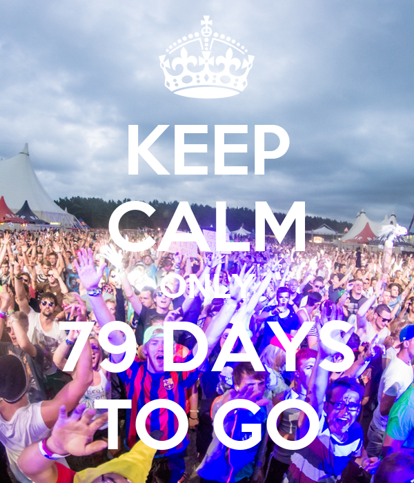 KEEP CALM ONLY 79 DAYS TO GO