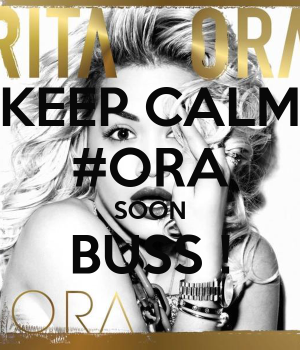 KEEP CALM #ORA SOON BUSS !