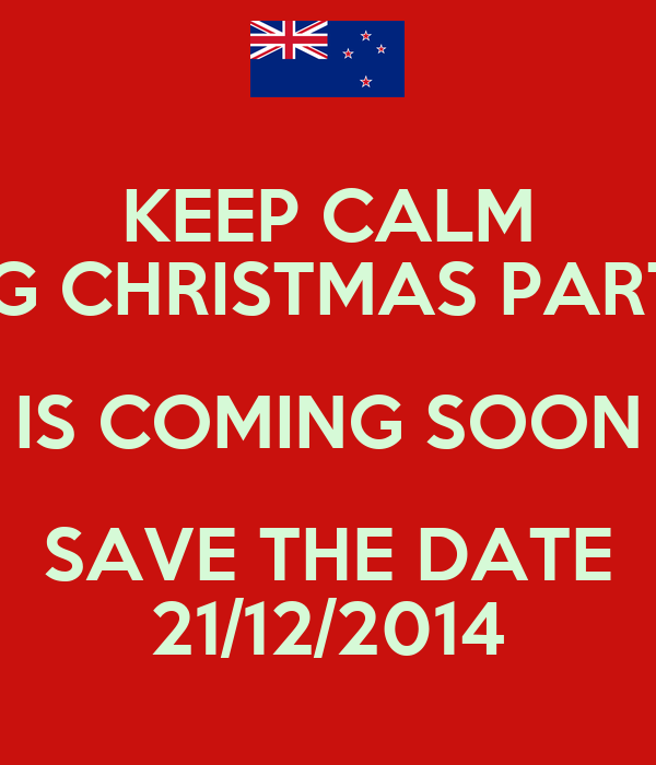 KEEP CALM P4G CHRISTMAS PARTY  IS COMING SOON SAVE THE DATE 21/12/2014