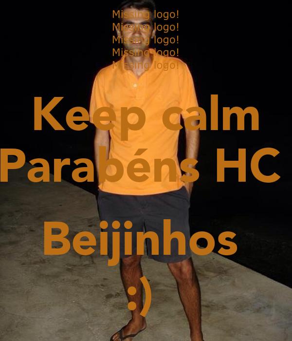 Keep calm Parabéns HC   Beijinhos  :)