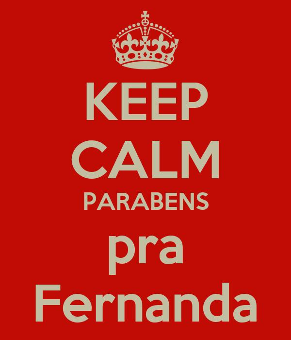 KEEP CALM PARABENS pra Fernanda